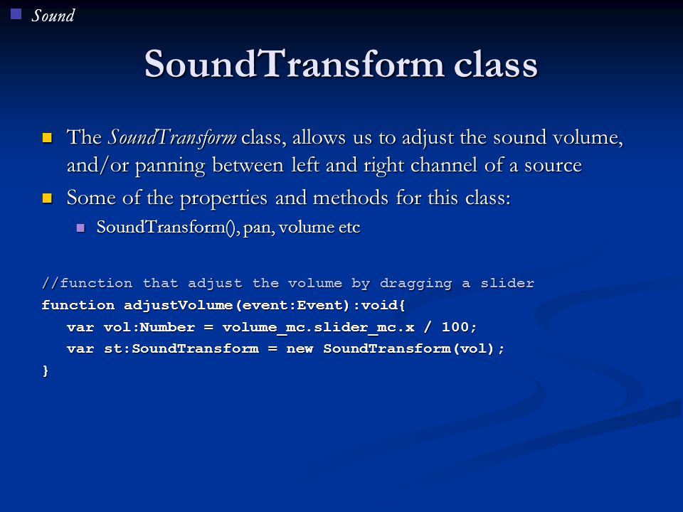 Sound SoundTransform class.