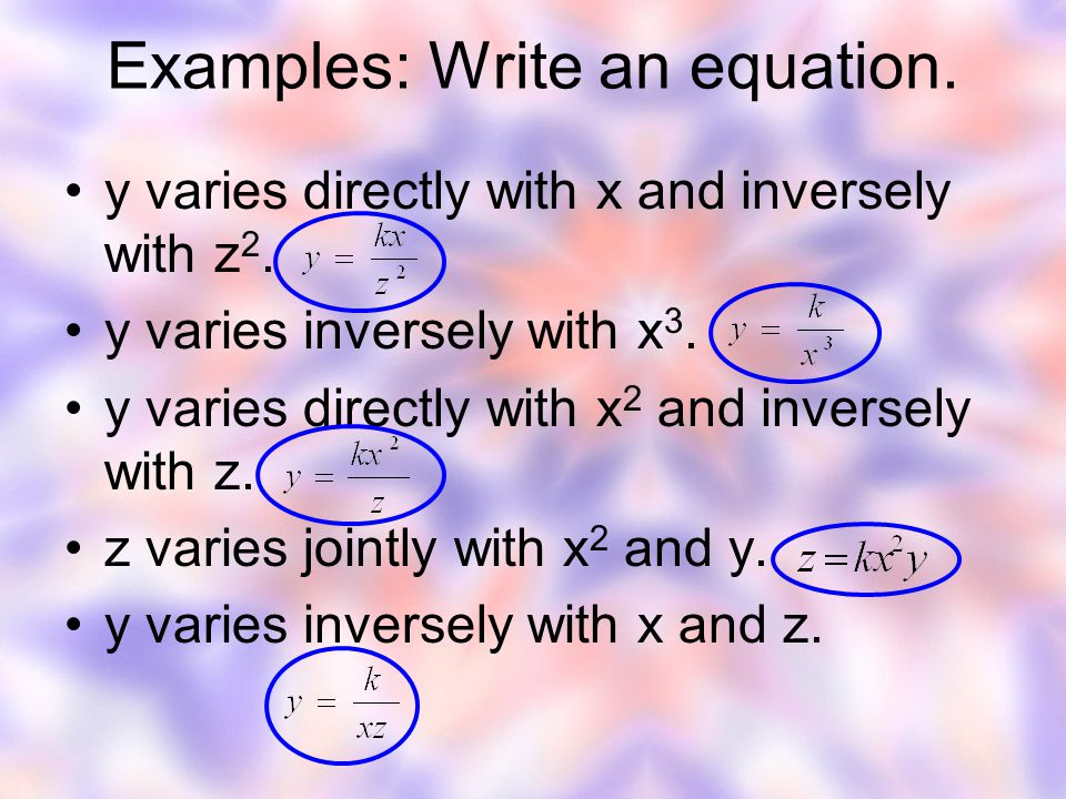 Examples: Write an equation.
