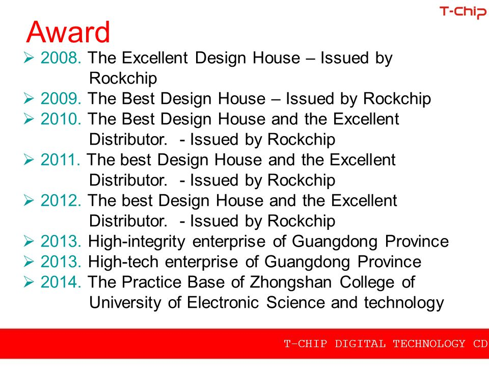 Award 2008. The Excellent Design House – Issued by Rockchip