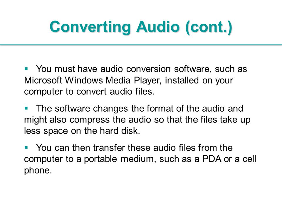 Converting Audio (cont.)