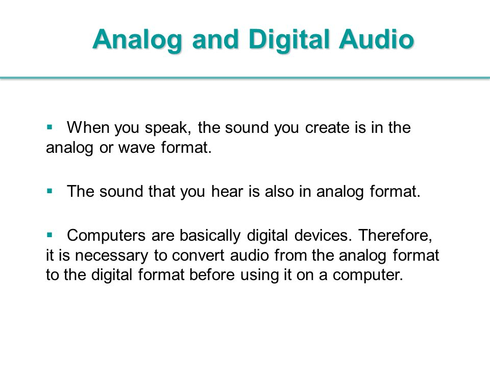 Analog and Digital Audio