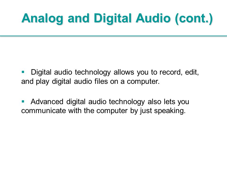 Analog and Digital Audio (cont.)
