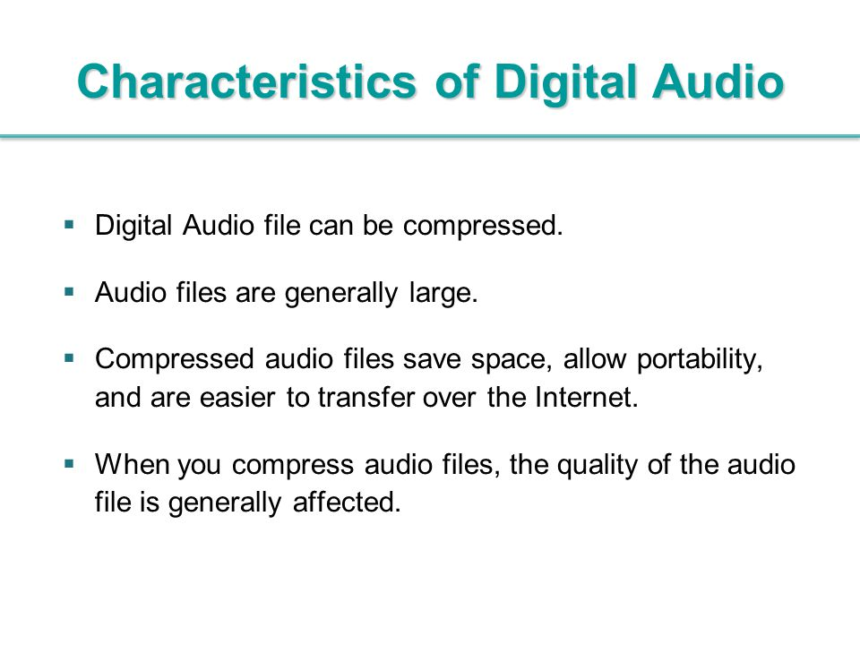 Characteristics of Digital Audio