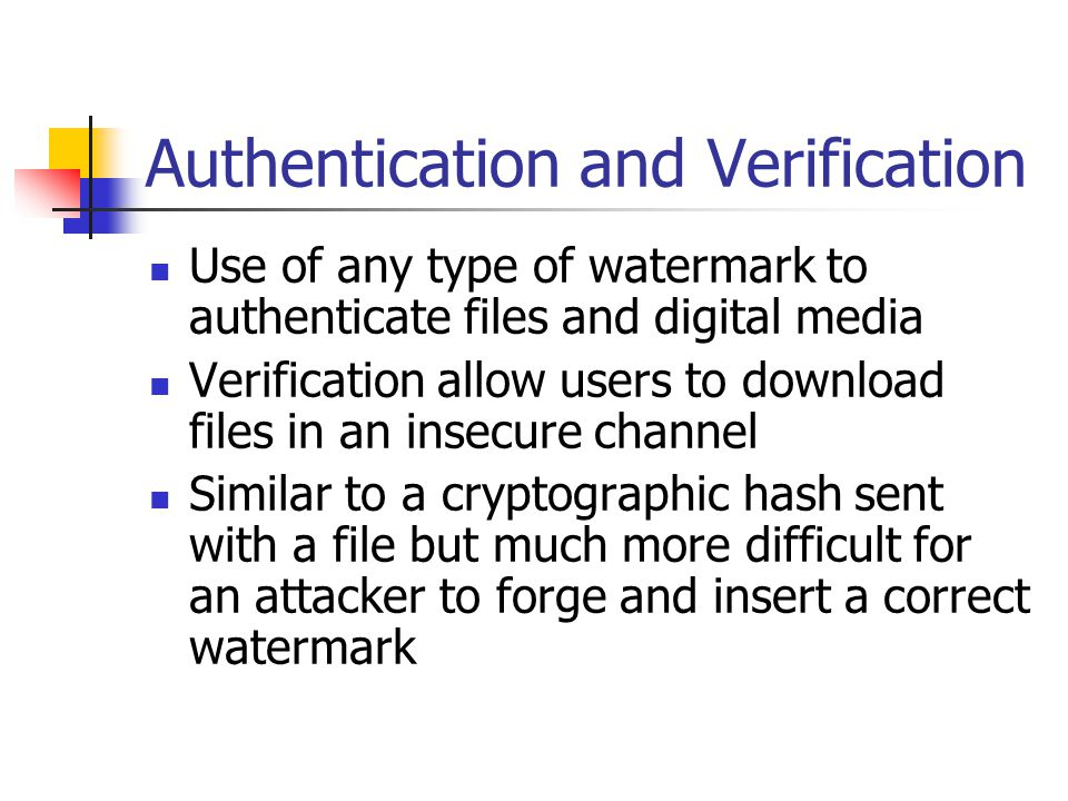 Authentication and Verification