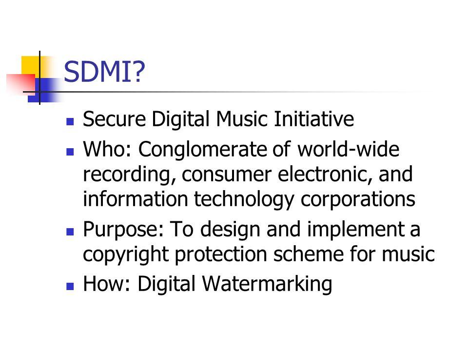 SDMI Secure Digital Music Initiative