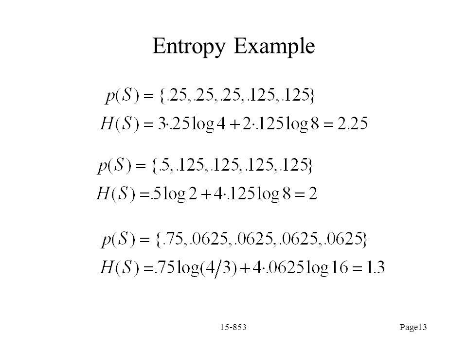Entropy Example 15-853