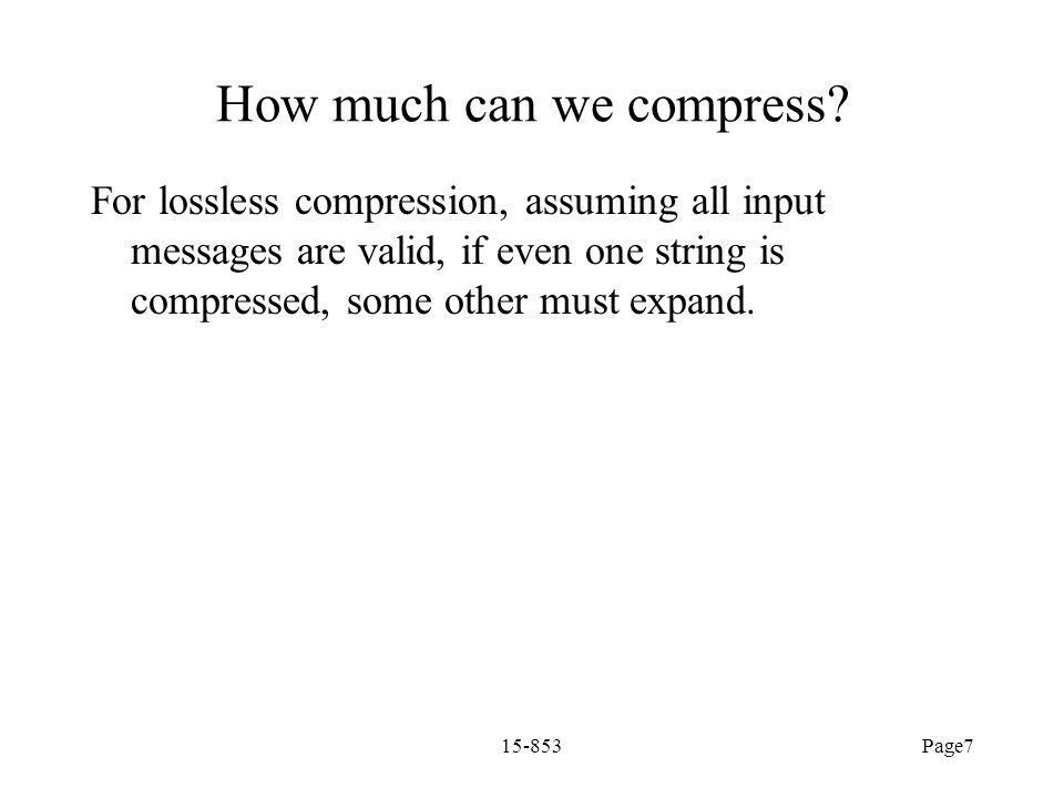 How much can we compress