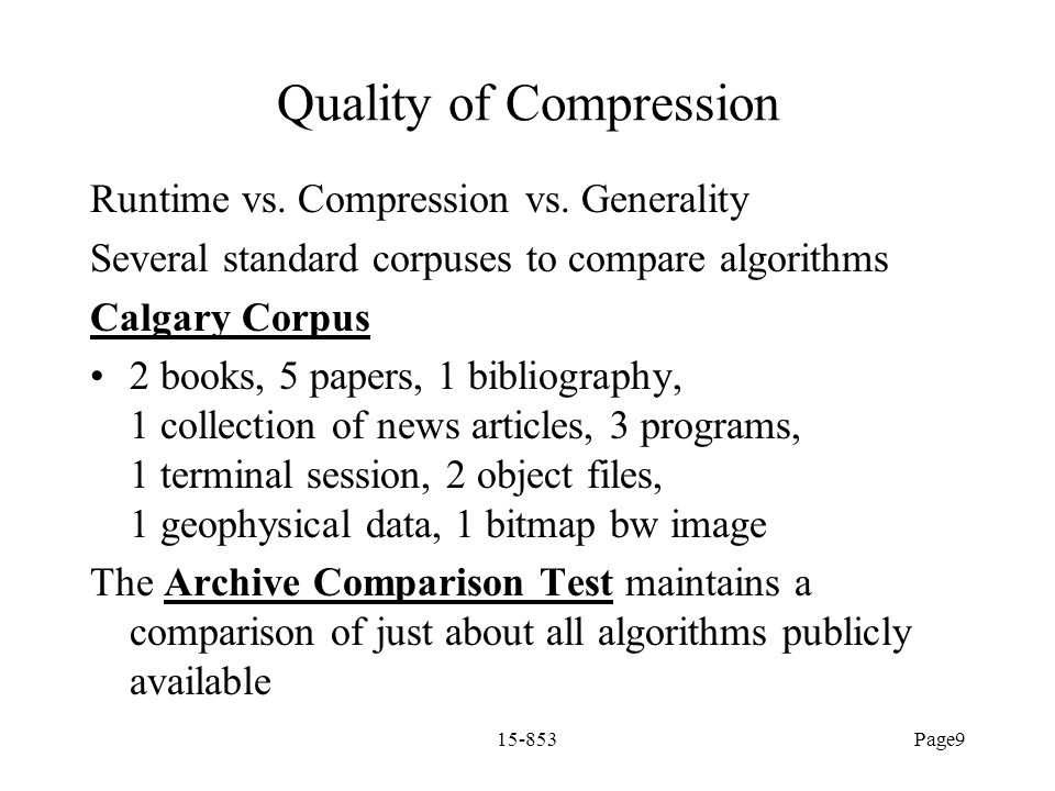 Quality of Compression