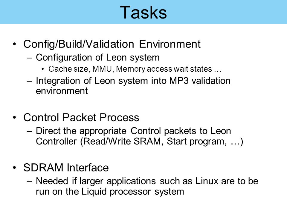 Tasks Config/Build/Validation Environment Control Packet Process