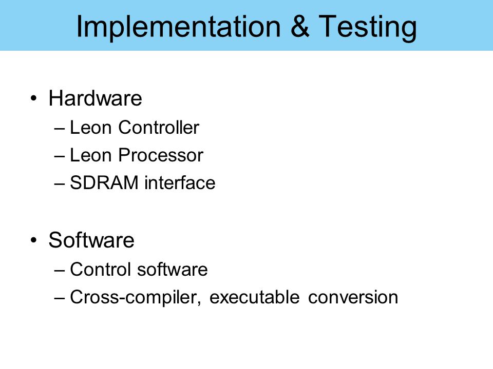 Implementation & Testing