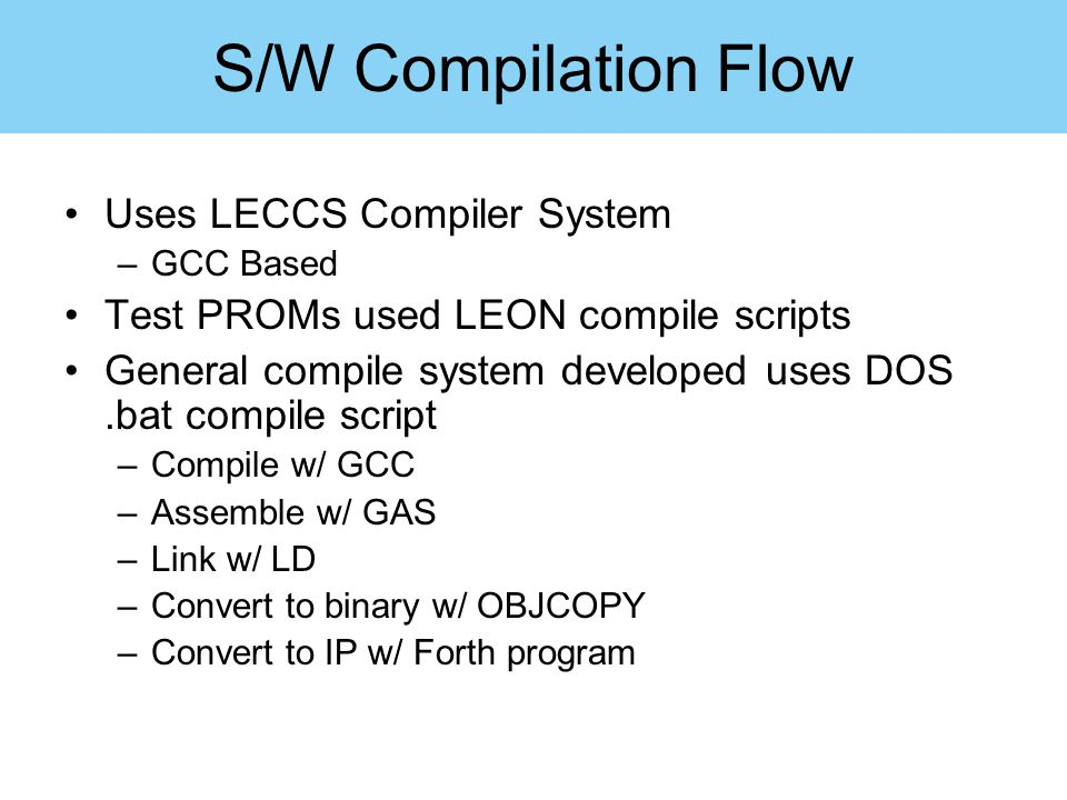 S/W Compilation Flow Uses LECCS Compiler System