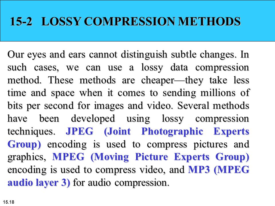 15-2 LOSSY COMPRESSION METHODS