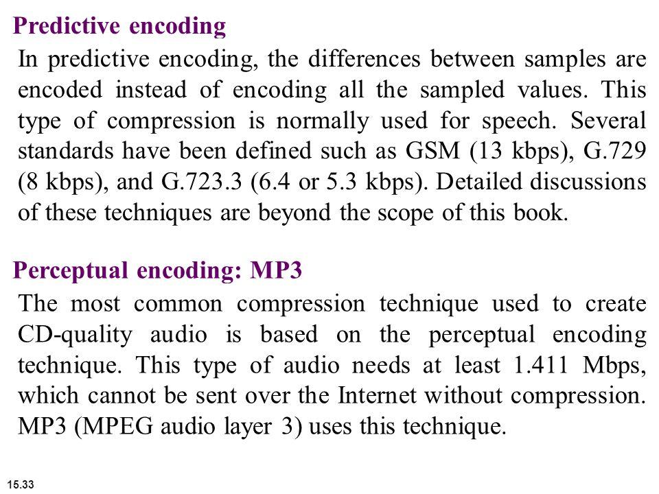 Predictive encoding
