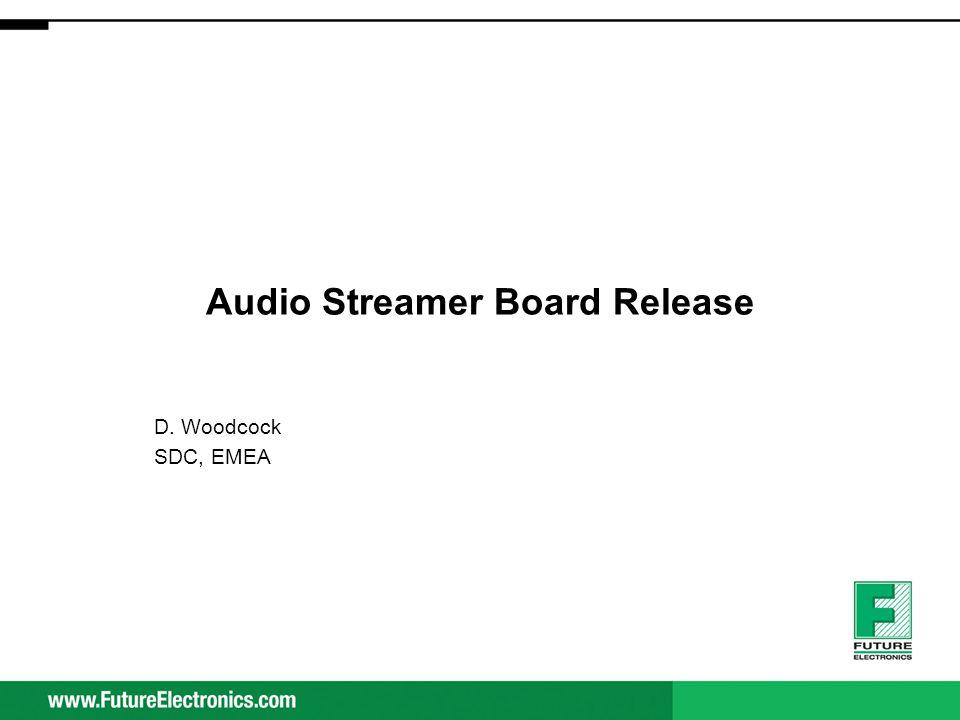 Audio Streamer Board Release