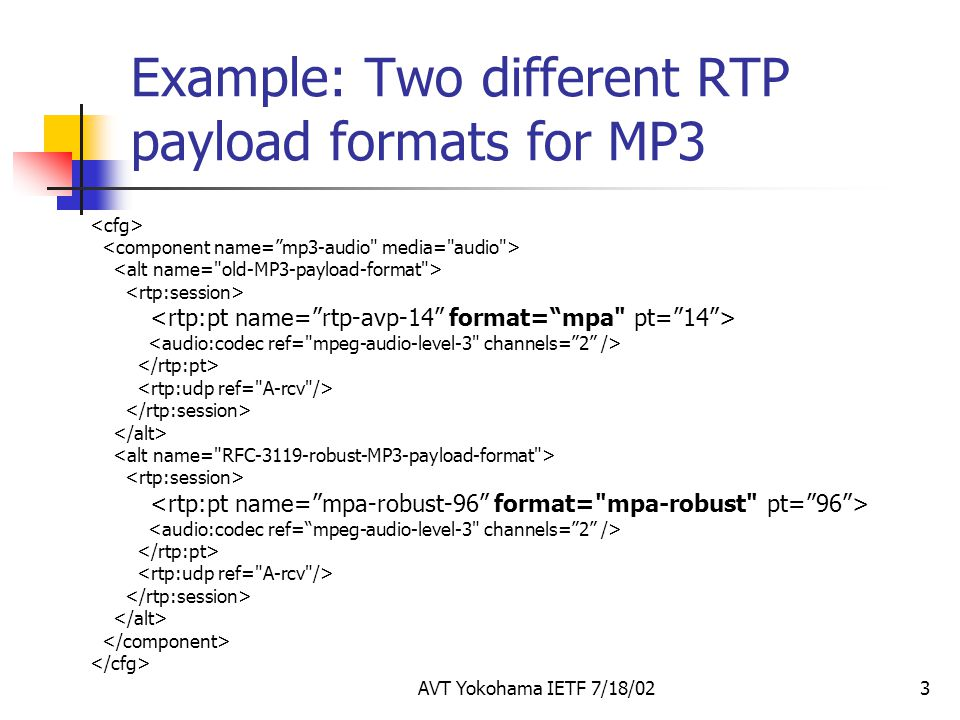 Example: Two different RTP payload formats for MP3