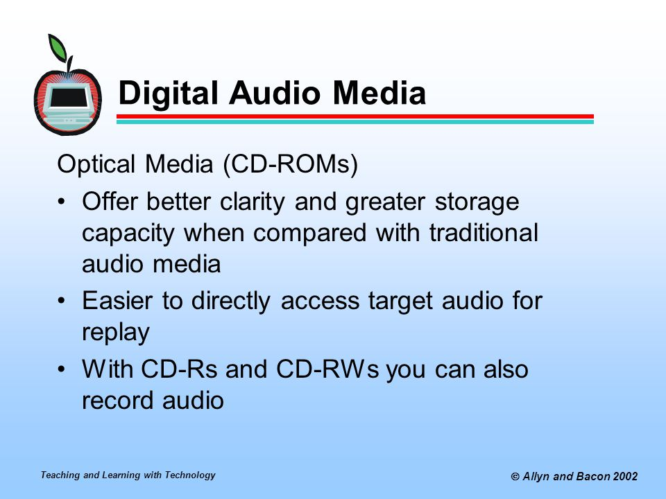 Digital Audio Media Optical Media (CD-ROMs)