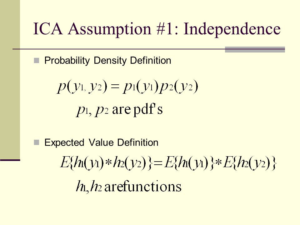 ICA Assumption #1: Independence