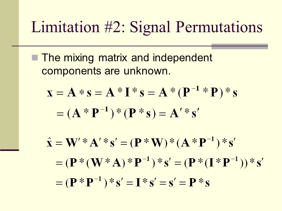 Limitation #2: Signal Permutations