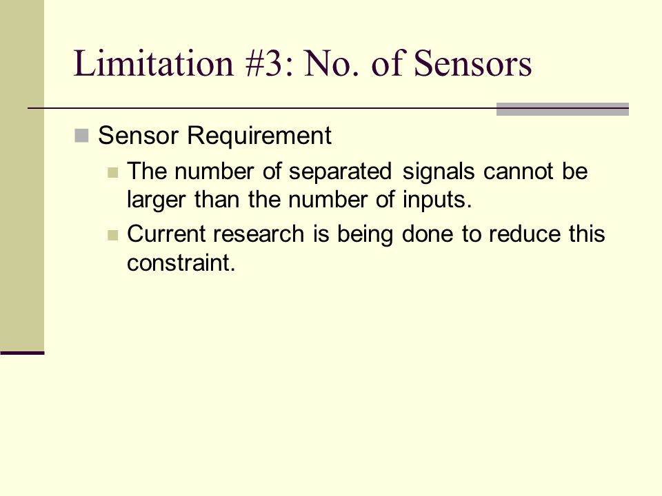Limitation #3: No. of Sensors