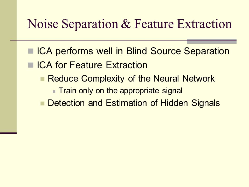 Noise Separation & Feature Extraction