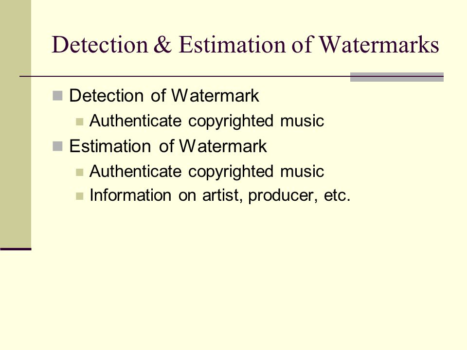 Detection & Estimation of Watermarks