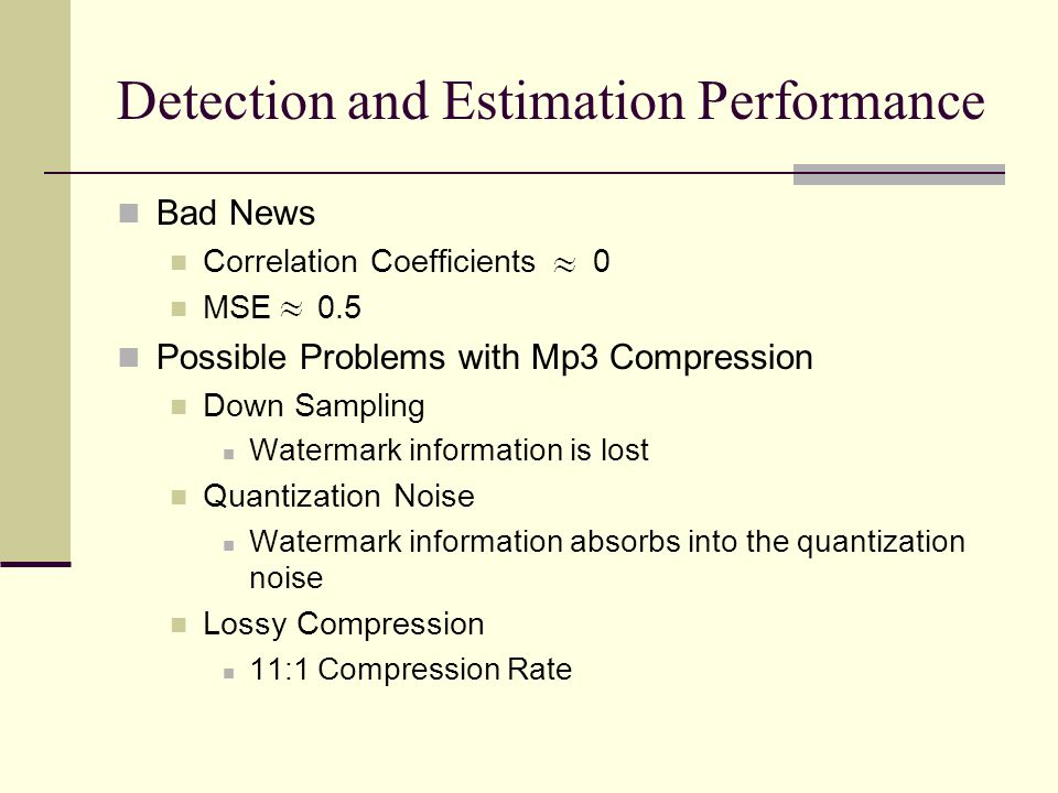 Detection and Estimation Performance