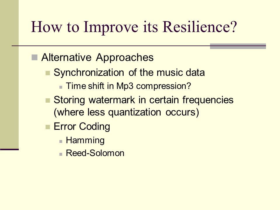 How to Improve its Resilience