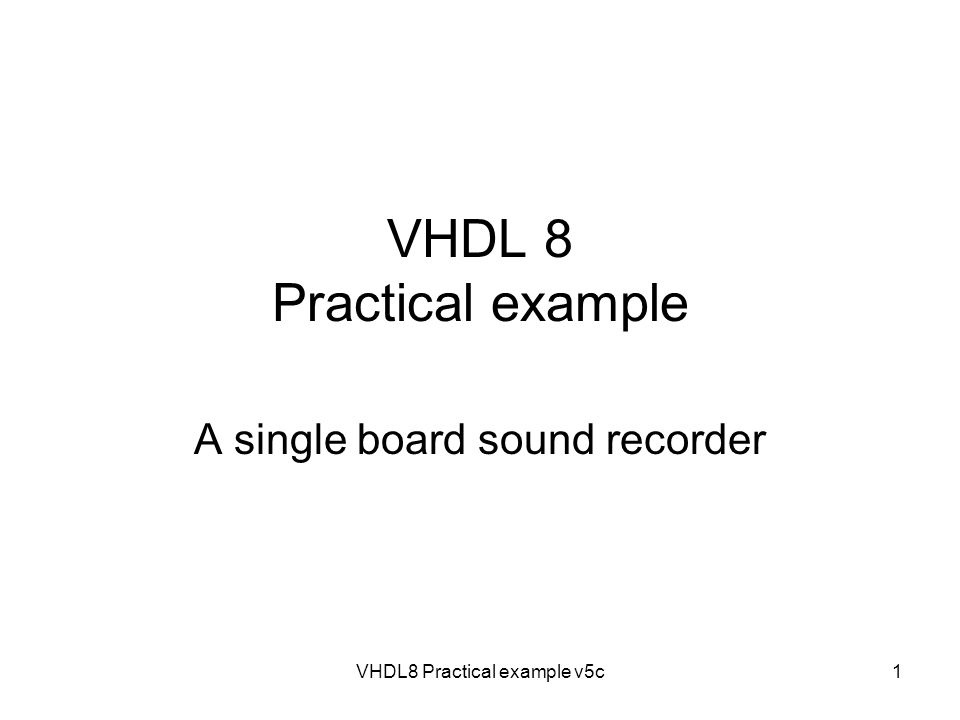 VHDL 8 Practical example