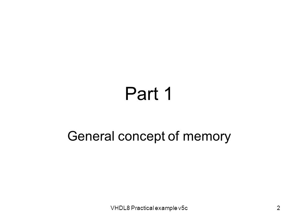 General concept of memory
