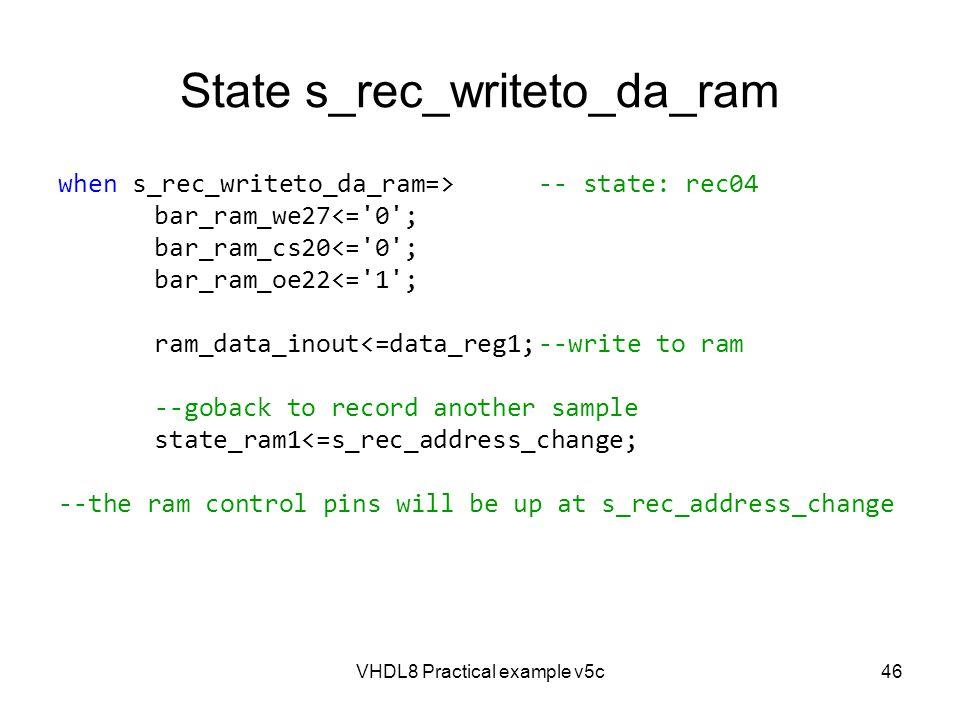 State s_rec_writeto_da_ram