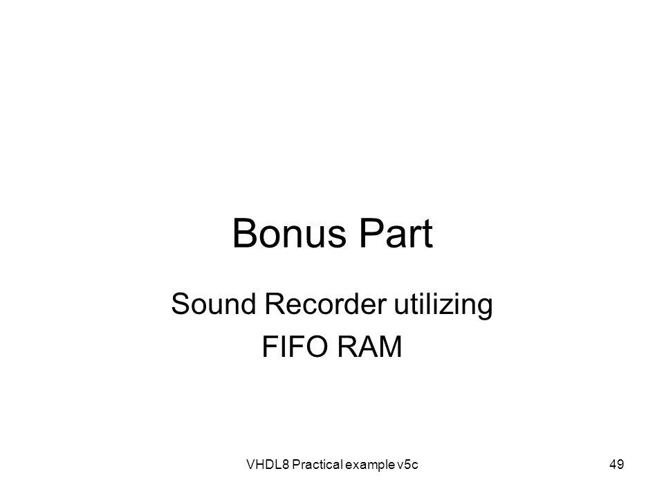 Sound Recorder utilizing FIFO RAM