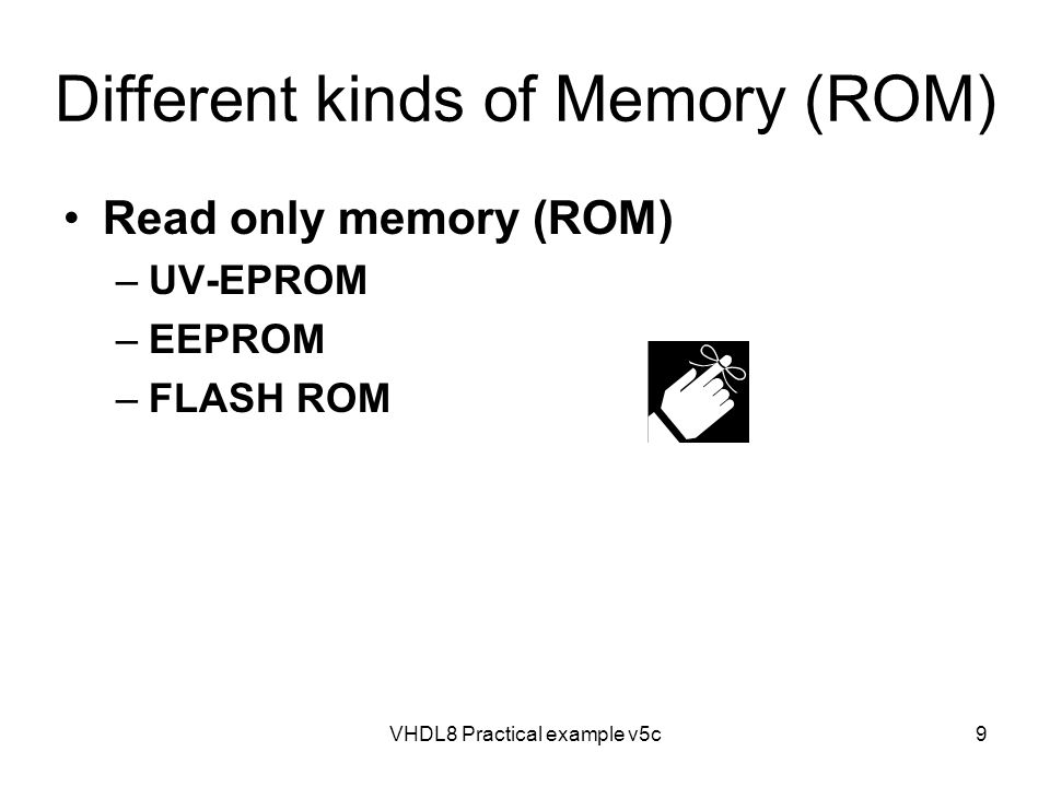 Different kinds of Memory (ROM)