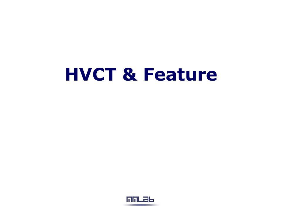 HVCT & Feature
