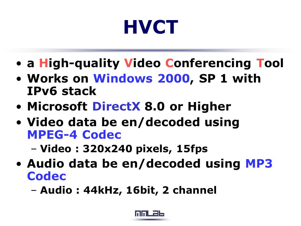 HVCT a High-quality Video Conferencing Tool