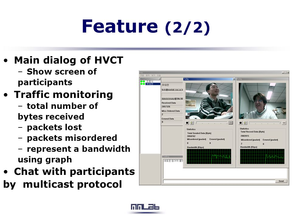 Feature (2/2) Main dialog of HVCT Traffic monitoring