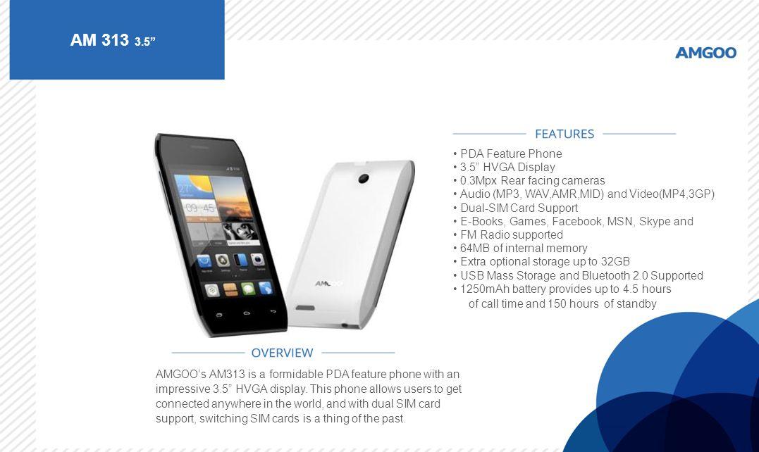 AM 313 3.5 PDA Feature Phone 3.5 HVGA Display