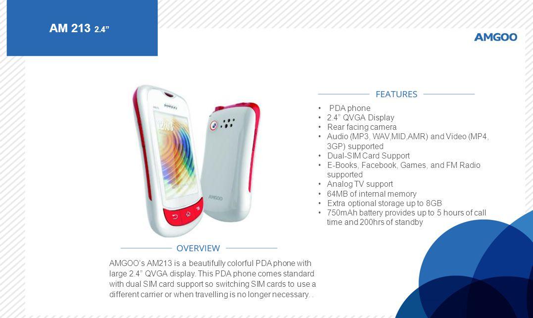 AM 213 2.4 PDA phone 2.4 QVGA Display Rear facing camera