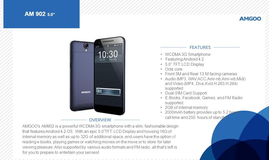 AM 902 5.0 WCDMA 3G Smartphone • Featuring Android 4.2