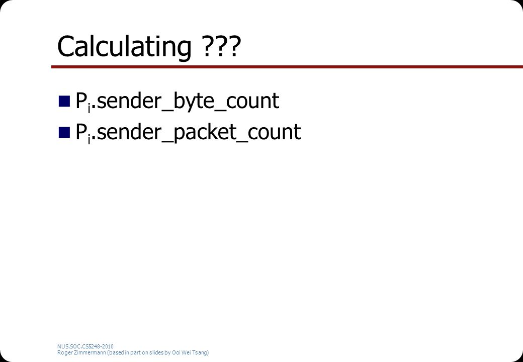 Calculating Pi.sender_byte_count Pi.sender_packet_count