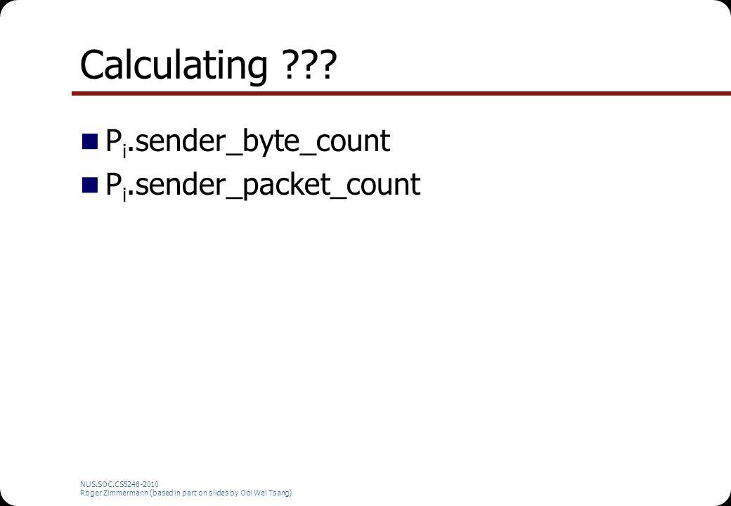 Calculating Pi.sender_byte_count Pi.sender_packet_count