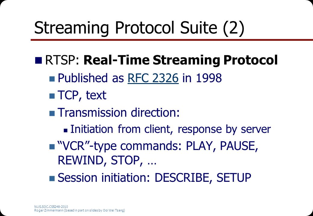 Streaming Protocol Suite (2)