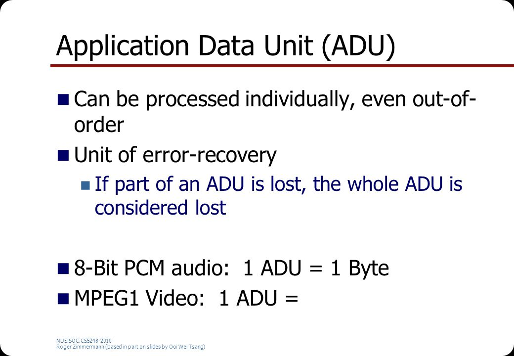 Application Data Unit (ADU)