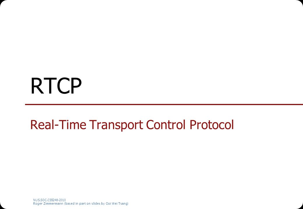 Real-Time Transport Control Protocol