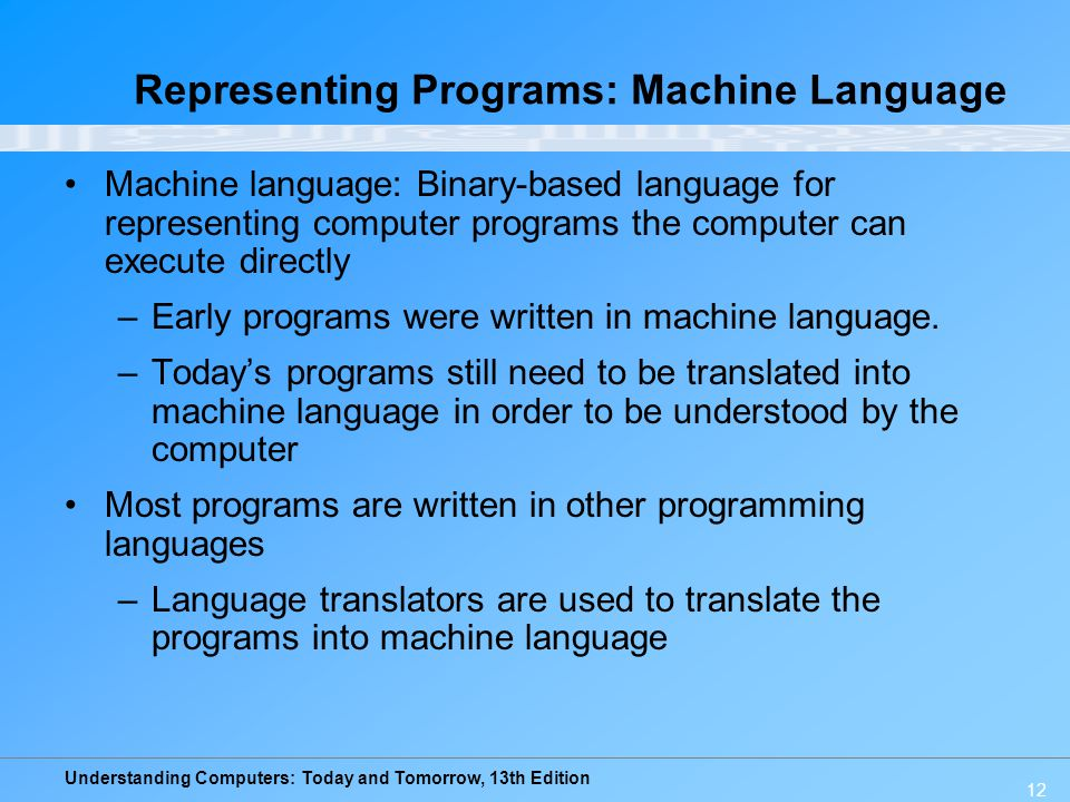 Representing Programs: Machine Language