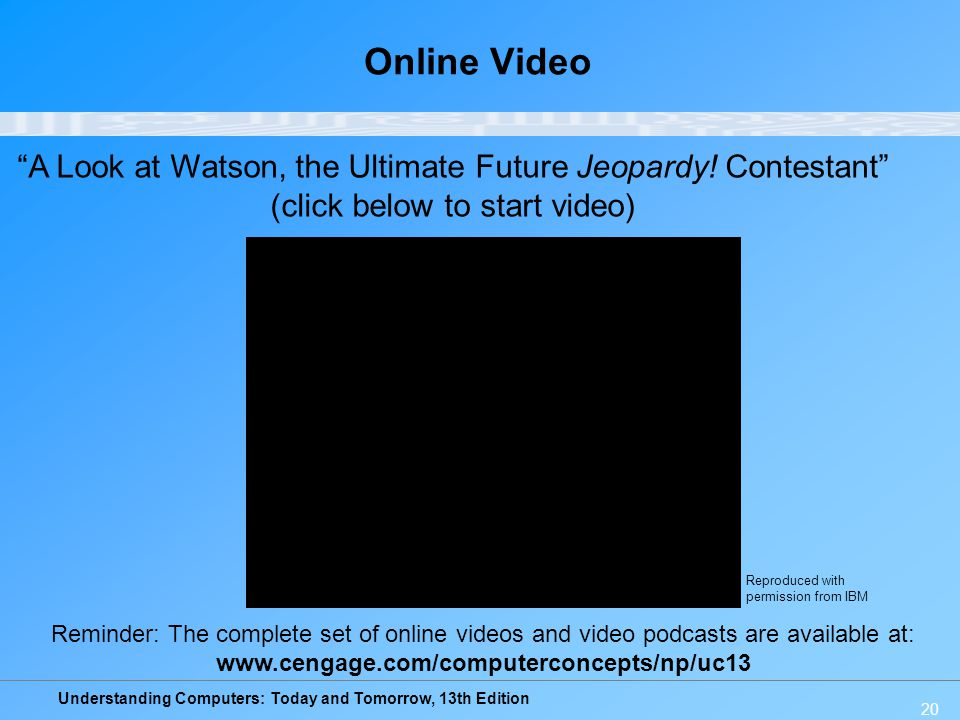 Online Video A Look at Watson, the Ultimate Future Jeopardy! Contestant (click below to start video)