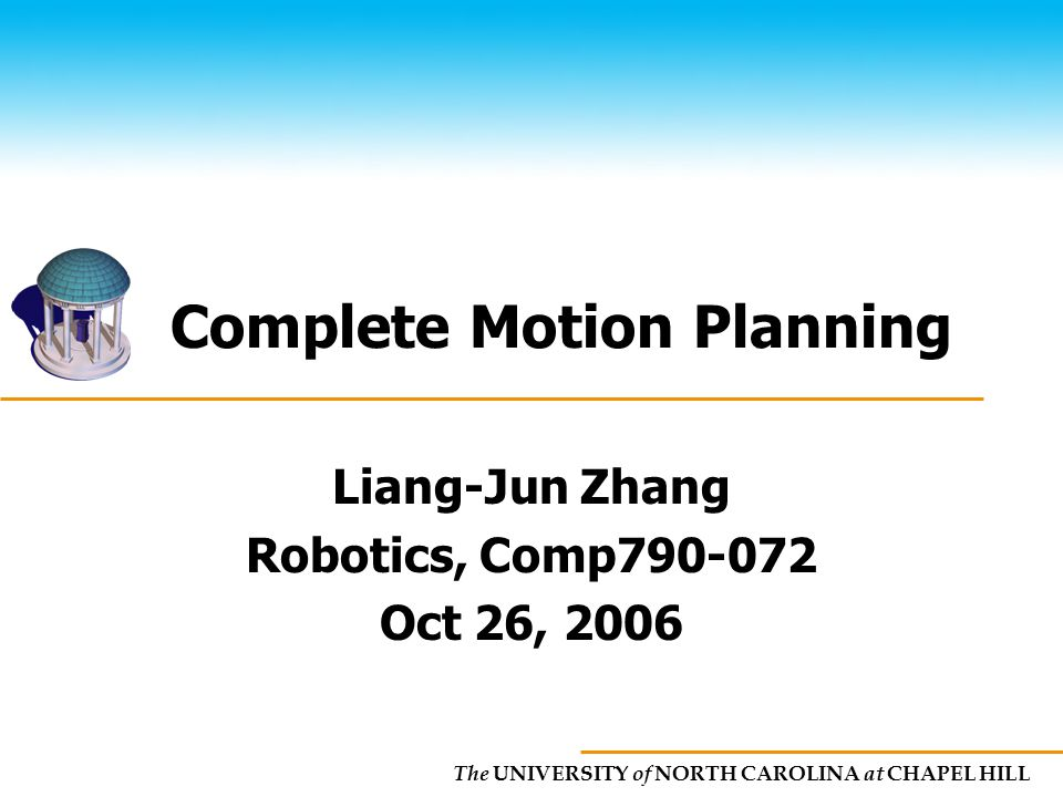 Complete Motion Planning