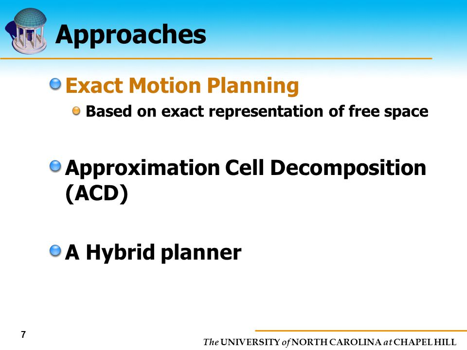 Approaches Exact Motion Planning