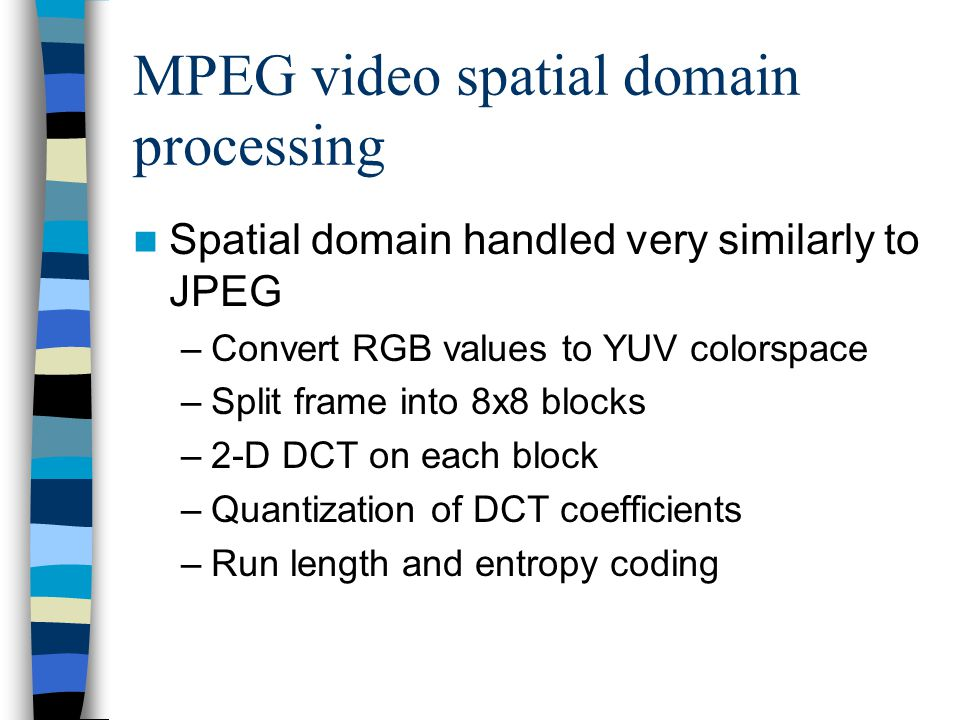 MPEG video spatial domain processing