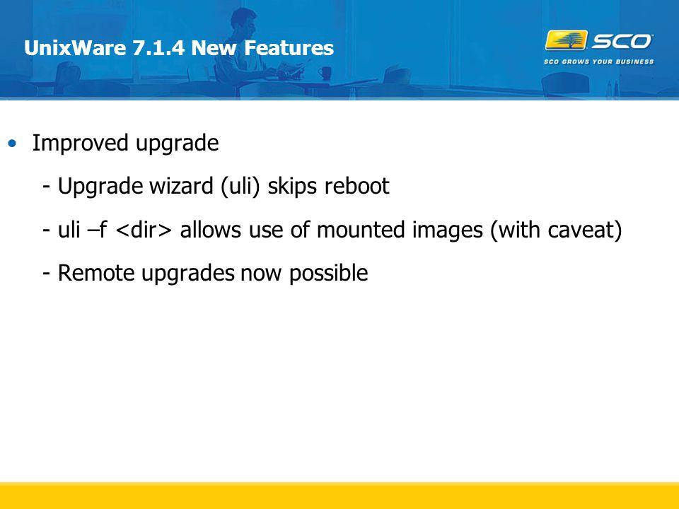 - Upgrade wizard (uli) skips reboot