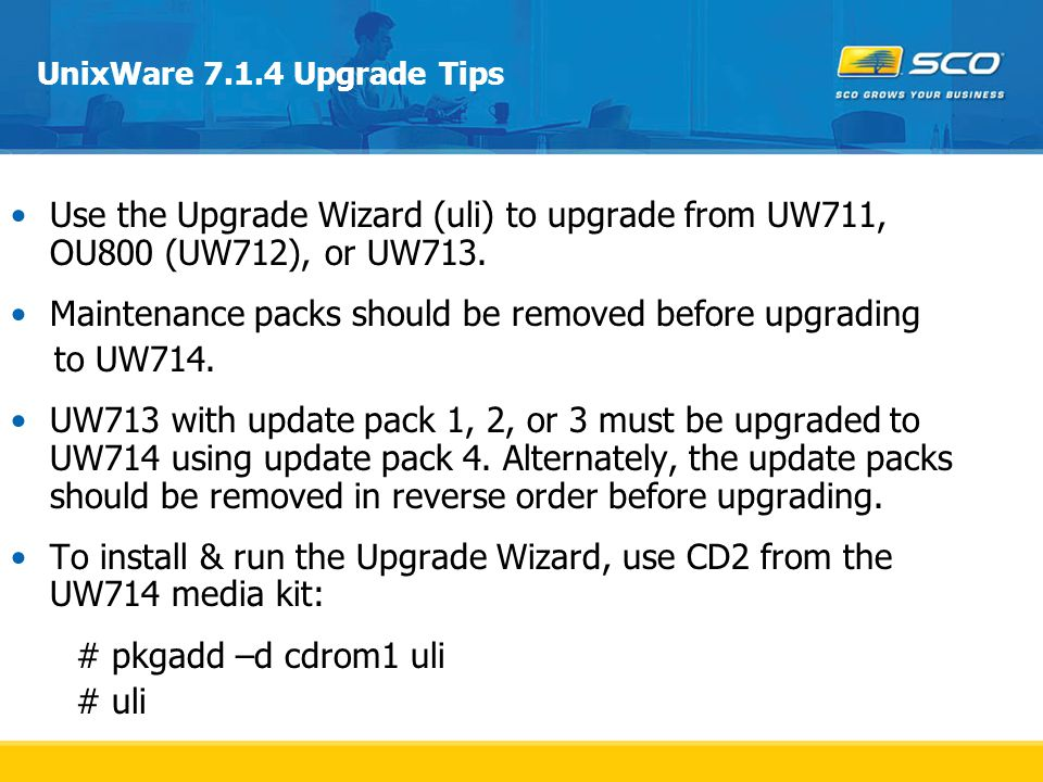 Maintenance packs should be removed before upgrading to UW714.